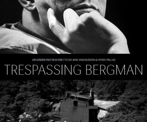 Trespassing Bergman (2013, Yön: Jane Magnusson , Hynek Pallas )