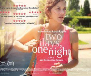 Deux Jours, Une Nuit (Two Days, One Night – 2014, Yön: Jean-Pierre Dardenne, Luc Dardenne)