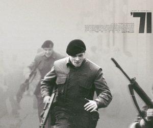 34. İstanbul Film Festivali İzlenimleri – '71: Savaş Herkesi Zehirliyor
