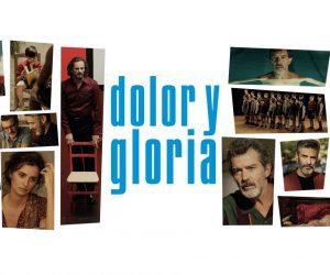 İnsanı Zafere Ulaştıran Yenilgilerin Acısıdır: Dolor Y Gloria