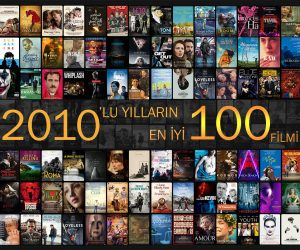 2010'lu Yılların En İyi 100 Filmi