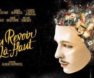 Maskeler, Aynalar ve Yüzler: Au revoir là-haut