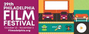 29. Philadelphia Film Festivali seçkisi 2020